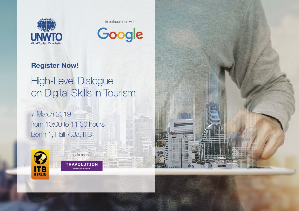 UNWTO partners Google on High-Level Dialogue on Digital Skills in Tourism at ITB Berlin