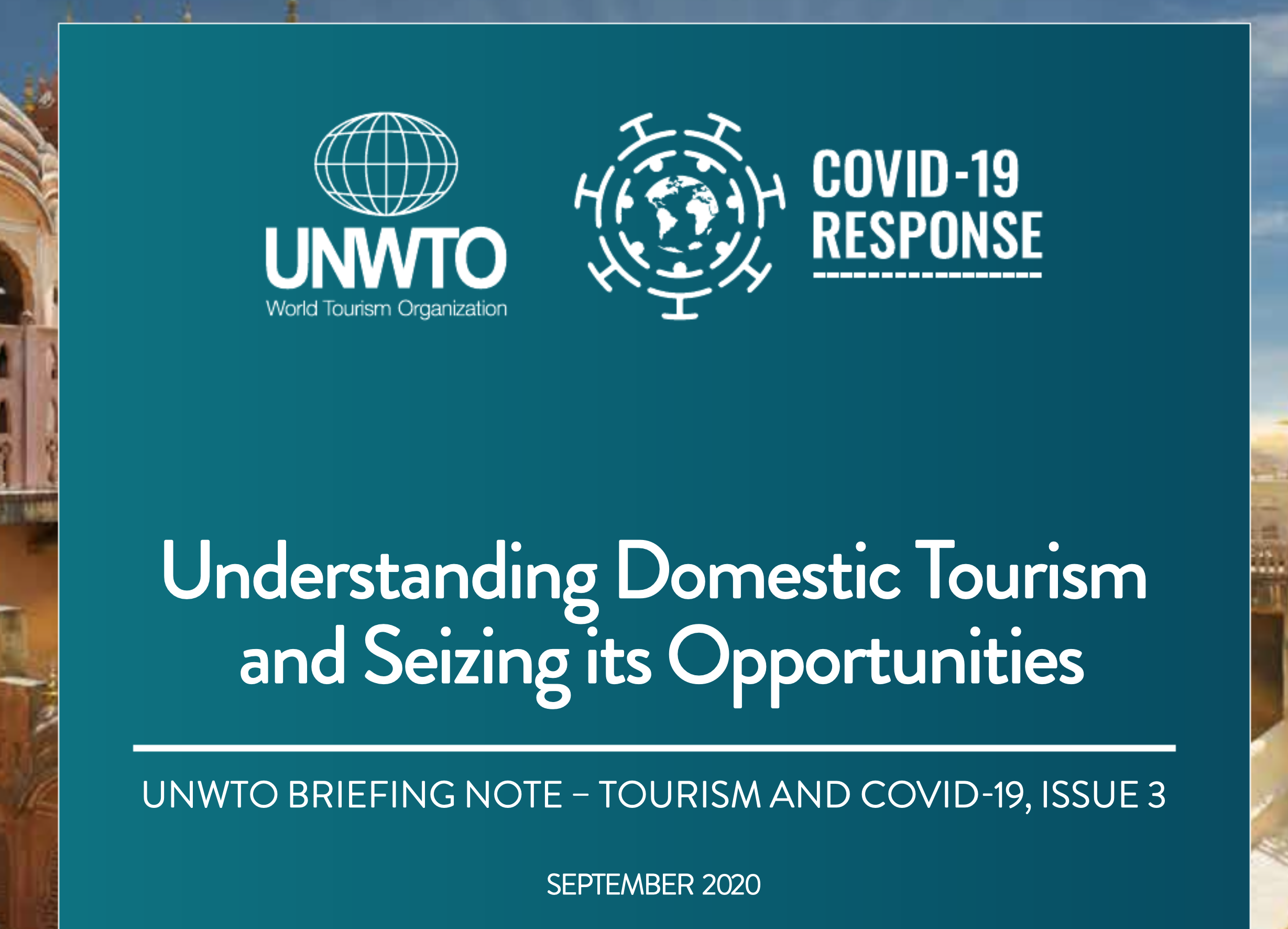UNWTO Highlights Potential of Domestic Tourism to help Drive Economic Recovery in Destinations Worldwide